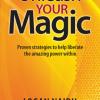 Unleash_Your_Magic_Logan_Naidu