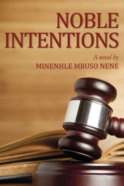 Noble_Intentions_Minenhle_Mbuso_Nene