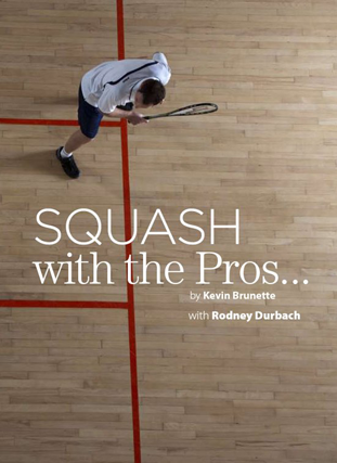 Squash-with-the-pros-techniques-kevin-brunette