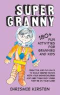 super_granny_chrismie_kirsten