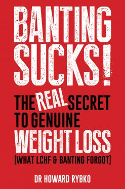banting_sucks_Dr Howard Rybko