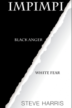 impimpi_Black Anger_White Fear_Steve Harris