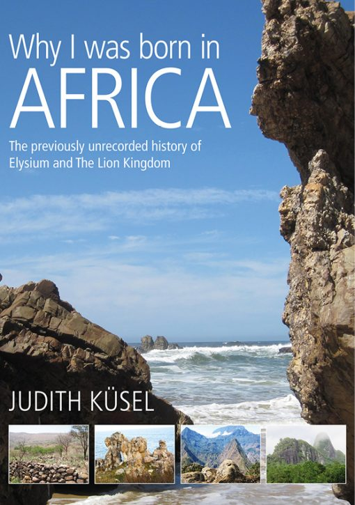 Why_I_Was_Born_In_Africa_Judith Kusel