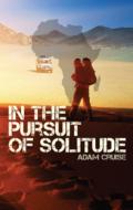 In The Pursuit Of Solitude_Adam Cruise