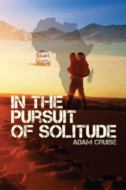 In The Pursuit Of Solitude_Adam Cruise