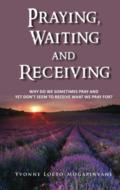 Praying-waiting-and-receiving-Yvonne-Loeto-Mogapinyane
