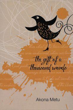 the_gift_of_a_thousand_words_akona_metu