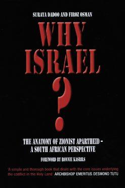 Why_Israel_Suraya_Dadoo_Firoz_Osman