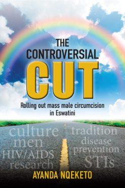 The Controversial Cut_Ayanda Nqeketo