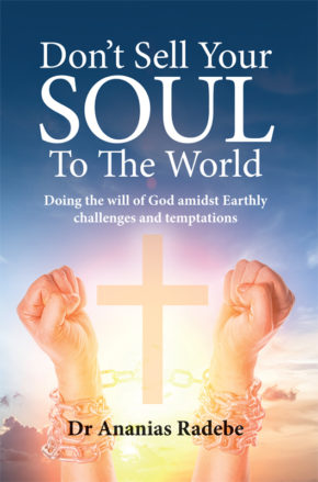 Dont-Sell-Your-Soul-To-The-World-Ananias Radebe